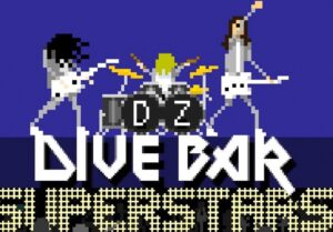 News: DZ Deathrays Announce New Game 'Dive Bar Superstars' And Live Twitch Stream Event